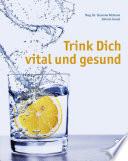 Trink Dich vital und gesund