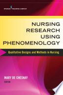 Nursing Research Using Phenomenology