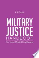 Military Justice Handbook