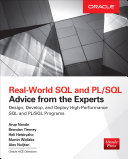 Real World SQL and PL SQL  Advice from the Experts