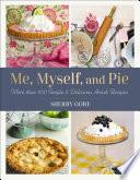Me Myself And Pie