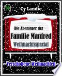 Die Abenteuer Der Familie Manfred Weihnachtsspecial