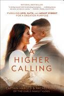 A Higher Calling Book