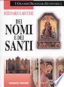 Dizionario Larousse dei nomi e dei santi