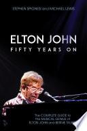 Elton John: Fifty Years On