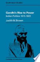 Gandhi s Rise to Power