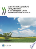 Evaluation Of Agricultural Policy Reforms In The European Union The Common Agricultural Policy 2014 20