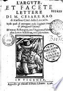 L Argute e facete lettere di messer Cesare Rao     di novo ristampate e corrette  con l aggiunte d alcune altre lettere