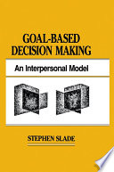 goal based decision making