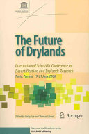 The future of drylands However Is A Significant Land Degradation Problem