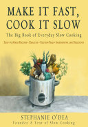 Make It Fast, Cook It Slow Book