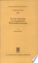 Von der deutschen zur europäischen Wirtschaftsverfassung