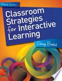 Classroom Strategies for Interactive Learning  4th Edition