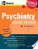 Psychiatry Board Review  Pearls of Wisdom  Third Edition