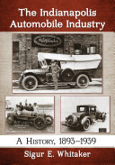 The Indianapolis Automobile Industry