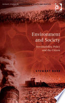 Environment And Society : necessary for creating a 'sustainable society'....