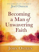 Becoming a Man of Unwavering Faith