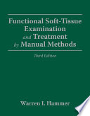 Functional Soft-tissue Examination and Treatment by Manual Methods