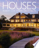 Houses  Robert A  M  Stern Architects Book PDF