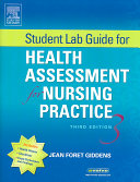 Student Lab Guide for Health Assessment for Nursing Practice