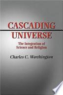 Cascading Universe
