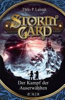 Stormgard 04: Der Kampf der Auserwählten