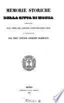 Memorie storiche della citta di Monza compilate sull opera del canonico Anton Francesco Frisi  e continuate