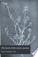 The Book of the Winter Garden Book PDF
