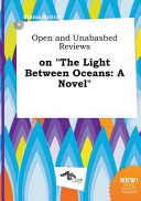 download ebook open and unabashed reviews on the light between oceans pdf epub