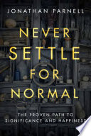 Never Settle for Normal