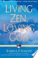 Living Zen Loving God