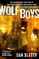 Wolf Boys As Killers For A Mexican Cartel And Their