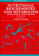 Nutritional Biochemistry And Metabolism