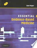Essential Evidence-Based Medicine : the best care for an individual patient may...