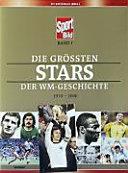 Die gr  ssten Stars der WM Geschichte
