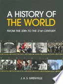 A History of the World from the 20th to the 21st Century