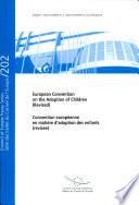 Convention Européenne en Matière D'adoption Des Enfants (révisée)
