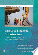 Resource Financed Infrastructure