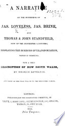 A Narrative of the sufferings of J  Loveless  J  Brine  and T    J  Standfield  four of the Dorchester Labourers  displaying the horrors of transportation  written by themselves  With a brief description of New South Wales  by J  Loveless  and a prefatory address by R  Hartwell   Book PDF