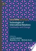Technologies of International Relations