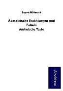 Abessinische Erzählungen und Fabeln