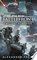 Star Wars Battlefront  Twilight Kompanie
