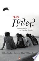Why Loiter