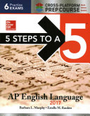 5 Steps to a 5  AP English Language 2017  Cross Platform Prep Course