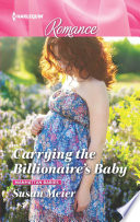 Carrying the Billionaire s Baby