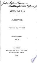 Memoirs of Goethe: Written by Himself