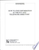 Ebook How to Find Information at the FCC and Telephone Directory Epub Information Gatekeepers, Inc Apps Read Mobile