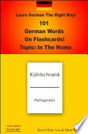 Learn German The Right Way  101 German Words On Flashcards  Topic  In The Home