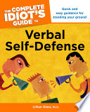 The Complete Idiot's Guide to Verbal Self Defense Book Cover