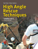 High Angle Rope Rescue Techniques